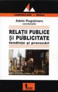 Relatii Publice si Publicitate - Adela Rogojinaru