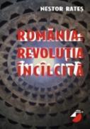 Romania ? Revolutia Incalcita - Rates Nestor