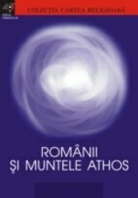 Romanii si Muntele Athos - ***