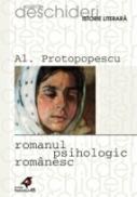 Romanul Psihologic Romanesc - Protopopescu Al.