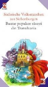 Sachsische Volksmarchen  Aus Siebenburgen / Basme Populare Sasesti Din Transilvania - Haltrich Josef