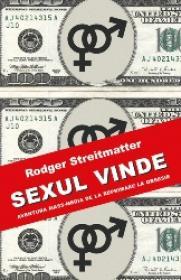 Sexul Vinde - Rodger Streitmatter