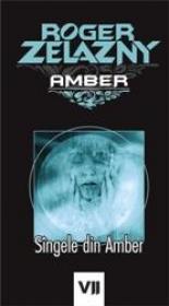 Singele din Amber - Roger Zelazny