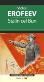 Stalin Cel Bun - Erofeev Victor Vladimirovici