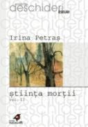 Stiinta Mortii, Vol. Ii. Infatisari Ale Mortii In Literatura - Petras Irina
