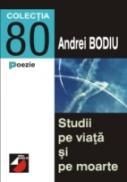 Studii Pe Viata si Pe Moarte - Bodiu Andrei