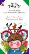 Taming The Bicycle / Cum Sa Imblanzesti O Bicicleta - Baker's Bluejay Yarn / Povestea Gaitei Lui Baker - Twain Mark