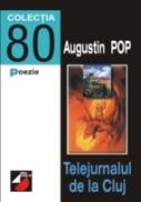 Telejurnalul De La Cluj - Pop Augustin