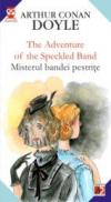 The Adventure Of The Speckled Band / Misterul Bandei Pestrite - Doyle Arthur Conan