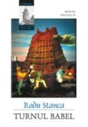 Turnul Babel - Stanca Radu