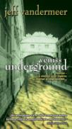 Veniss Underground - Jeff Vendermeer