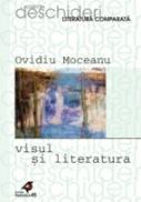 Visul si Literatura - Moceanu Ovidiu