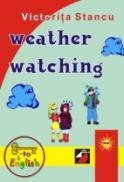 Weather Watching - Stancu Victorita