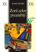 Zorii Celor Preaiubiti - Gardel Louis
