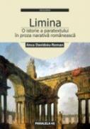 <i>limina</i> Sau O Istorie A Paratextului In Proza Narativa Romaneasca - Davidoiu-roman Anca