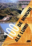 100 De Minuni Ale Lumii - Trad. FRATILA Augustin