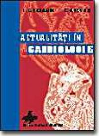 Actualitati In Cardiologie - L. Gherasim, E. Apetrei (sub Red.)