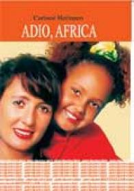 Adio, Africa - Corinne Hofmann Traducere: Mihaela Dinklage