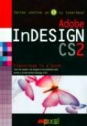 Adobe Indesign Cs2 (cd Inclus) - Adobe InDESIGN CS2 (CD inclus)