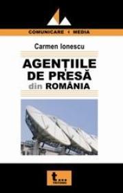 Agentiile de presa din Romania - Carmen Ionescu
