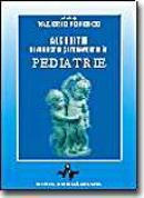 Algoritm Diagnostic si Terapeutic In Pediatrie - Vol I - Valeriu Popescu (sub Red.)