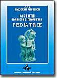 Algoritm Diagnostic si Terapeutic In Pediatrie - Vol I - Valeriu Popescu (sub Red.)