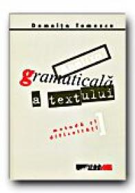 Analiza Gramaticala A Textului. Metoda si Dificultati - TOMESCU Domnita