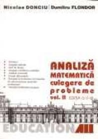 Analiza Matematica. Culegere De Probleme. Vol. 2 - DONCIU Nicolae, FLONDOR Dumitru
