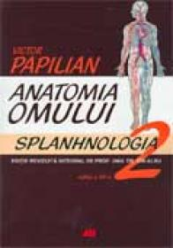Anatomia Omului. Vol. II: Splanhnologia  - PAPILIAN Victor