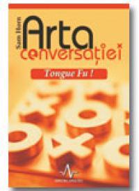 Arta Conversatiei - Tongue Fu ! - Sam Horn