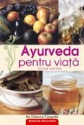 Ayurveda pentru viata - Vinod Verma