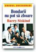 Bondarii Nu Pot Sa Zboare - SISKIND Barry, Trad. GRADINARU Ariadna