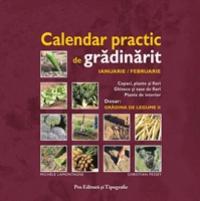 Calendar practic de gradinarit - Ian/feb - Michele Lamontagne - Christian Pessey