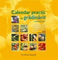 Calendar practic de gradinarit - Iul/aug - Michele Lamontagne - Christian Pessey