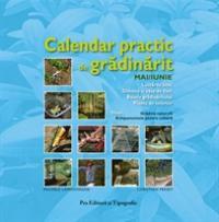 Calendar practic de gradinarit - Mai/iun - Michele Lamontagne - Christian Pessey