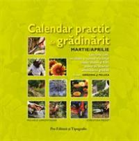 Calendar practic de gradinarit - Mar/apr - Michele Lamontagne - Christian Pessey