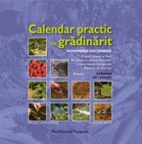 Calendar practic de gradinarit - Noi/dec - Michele Lamontagne - Christian Pessey