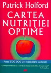 Cartea Nutritiei Optime - Patrick Holford