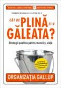 Cat De Plina Ti-e Galeata? - Tom Rath, Donald O. Clifton