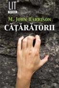 Cataratorii - M John Harrison