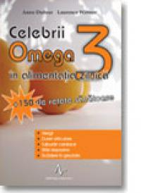 Celebrii Omega 3 In Alimentatia Zilnica - Anne Dufour, Laurence Wittner