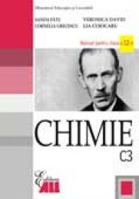 Chimie C3 Manual Pentru Clasa A Xii-a  - Sanda Fatu, Cornelia Grecescu, Lia Cojocaru, Veronica David