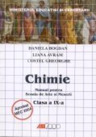 Chimie. Manual Pentru Scoala De Arte si Meserii - Clasa A Ix-a - BOGDAN Daniela, AVRAM Liana, GHEORGHE Costel