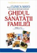 Clinica Mayo - Ghidul Sanatatii Familiei - Dr. Scott C. Litin