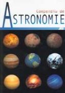 Compendiu De Astronomie - Helmut Bernhard, Klaus Lindner, Manfred Schukowski