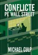 Conflicte Pe Wall Street - CULP Michael