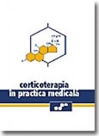 Corticoterapia In Practica Medicala - Coordonator Andrei Nanu