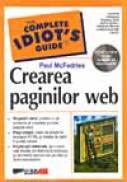 Crearea Paginilor Web - McFEDRIES Paul, Trad. VOIN Doru Sorin
