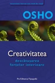 Creativitatea - Descatusarea fortelor interioare - Osho