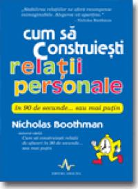 Cum Sa Construiesti Relatii Personale In 90 De Secunde - Nicholas Boothman